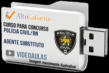 Curso Concurso Polícia Civil – RN – Agente Substituto – Videoaulas Pendrive