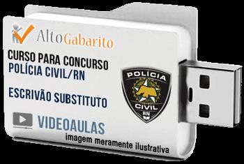 Curso Concurso Polícia Civil – RN – Escrivão Substituto – Videoaulas Pendrive