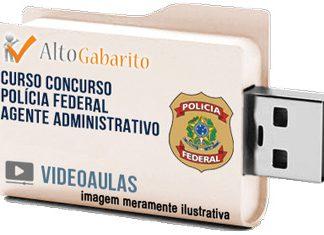 Curso Concurso Polícia Federal – Agente Administrativo – Videoaulas Pendrive