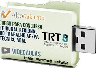 Curso Concurso TRT 8ª Região – PA – AP – Técnico Área Administrativa – Videoaulas Pendrive