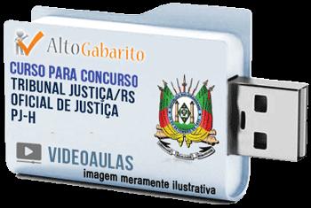 Curso Concurso Tribunal Justiça – RS – Oficial de Justiça – PJ-H – Videoaulas Pendrive