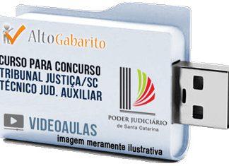 Curso Concurso Tribunal Justiça – SC – Técnico Judiciário Auxiliar – Videoaulas Pendrive