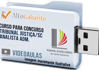 Curso Concurso Tribunal Justiça – SC – Analista Administrativo – Videoaulas Pendrive