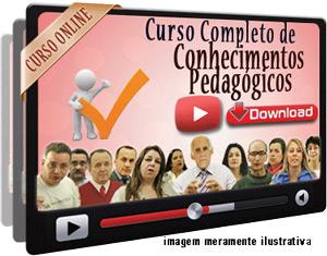 Curso Conhecimentos Pedagógicos e Legislação Educacional Videoaulas – Download