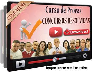 Curso Provas Concursos Resolvidas e Comentadas Videoaulas – Download