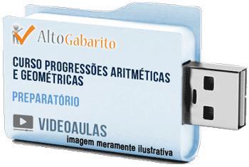 Curso de Progressões Aritméticas e Geométricas – Videoaulas Pendrive