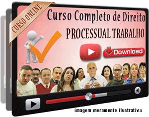 Curso Completo Direito Processual do Trabalho – Videoaulas Download