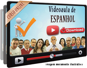 Videoaula Espanhol – Parte 1 – Download