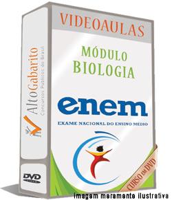 Módulo Biologia – Exame Nacional Ensino Médio – ENEM – Videoaulas DVDs