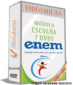 Módulo Escolha 7 videoaulas – Exame Nacional Ensino Médio – ENEM – DVDs