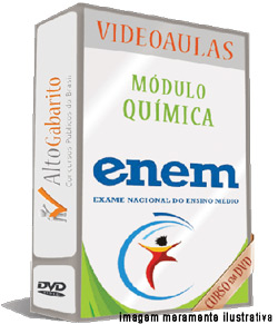 Módulo Química – Exame Nacional Ensino Médio – ENEM – Videoaulas DVDs