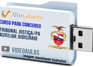 Curso Concurso Tribunal Justiça – PA – Auxiliar Judiciário – Videoaulas Pendrive