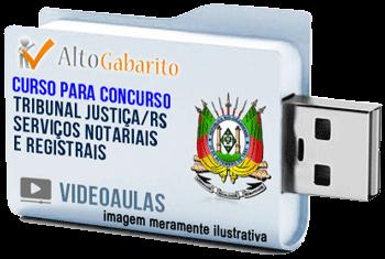 Curso Concurso Tribunal Justiça – RS – Serviços Notariais e Registrais – Videoaulas Pendrive