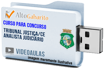 Curso Concurso Tribunal Justiça – CE – Analista Judiciário – Videoaulas Pendrive