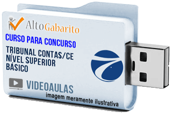 Curso Básico Concurso Tribunal de Contas Estado – CE – Nível Superior – Videoaulas Pendrive