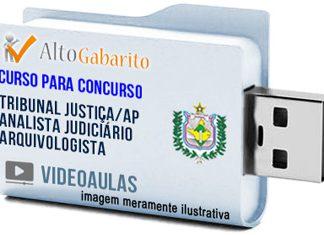 Curso Concurso Tribunal Justiça – AP – Analista Judiciário Arquivologista – Videoaulas Pendrive