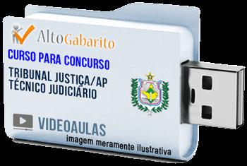 Curso Concurso Tribunal Justiça – AP – Técnico Judiciário – Videoaulas Pendrive