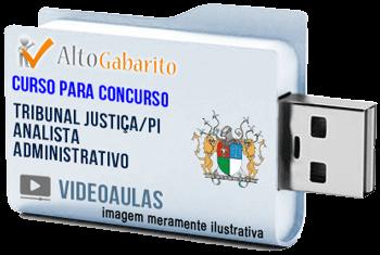 Curso Concurso Tribunal Justiça – PI – Analista Administrativo – Videoaulas Pendrive