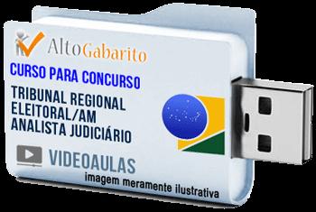 Curso Concurso Tribunal Regional Eleitoral – AM – Analista Judiciário – Videoaulas Pendrive