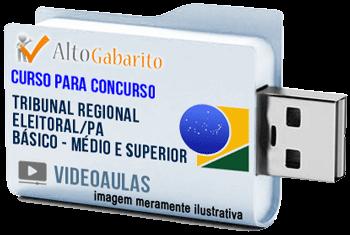 Curso Básico Concurso Tribunal Regional Eleitoral – PA – Níveis Médio e Superior – Videoaulas Pendrive