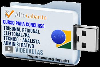 Curso Concurso Tribunal Regional Eleitoral – PA – Técnico e Analista Administrativo – Videoaulas Pendrive