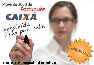 Prova CEF de Português 2008 Resolvida formato PDF – Download