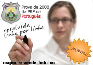 Prova PRF 2008 de Português Resolvida formato PDF – Download