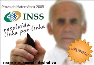 Prova de Matemática do Concurso do INSS 2005 formato PDF – Download