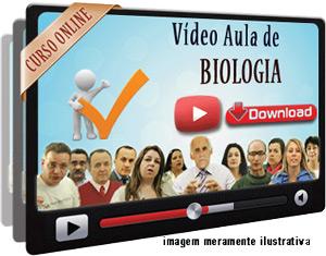 Videoaula Biologia – Parte 1 – Download