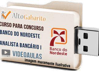 Curso Concurso Banco Nordeste – Analista Bancário I – Videoaulas Pendrive