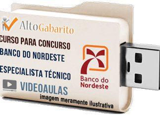Curso Concurso Banco Nordeste – Especialista Técnico – Videoaulas Pendrive