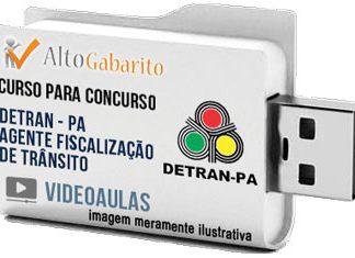 Curso Concurso Detran – PA – Agente Fiscalização Trânsito – Videoaulas Pendrive