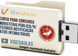 Curso Concurso Ministério Público – RJ – Técnico Notificação Atos Intimatórios – Videoaulas Pendrive