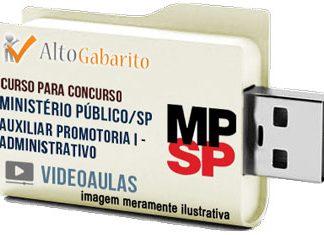 Curso Concurso Ministério Público – SP – Auxiliar de Promotoria I Administrativo – Videoaulas Pendrive