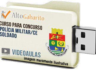 Curso Concurso Polícia Militar – CE – Soldado PM – Videoaulas Pendrive