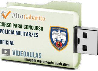 Curso Concurso Polícia Militar – ES – Oficial Combatente – Videoaulas Pendrive