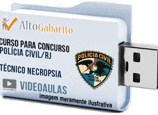 Curso Concurso Polícia Civil – RJ – Técnico Necropsia – Videoaulas Pendrive