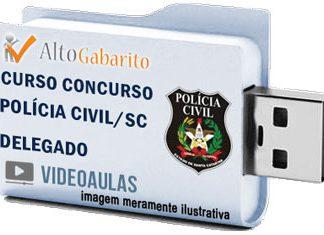 Curso Concurso Polícia Civil – SC – Delegado – Videoaulas Pendrive