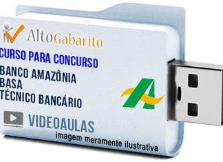 Curso Concurso Banco da Amazônia – BASA – Técnico Bancário – Videoaulas Pendrive