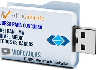 Curso Concurso Detran – MA – Todos os Cargos – Nível Médio – Videoaulas Pendrive