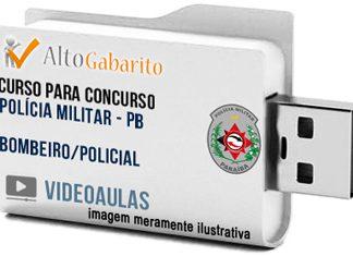 Curso Concurso Polícia Militar – PB – Policial – Bombeiro – Videoaulas Pendrive