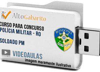 Curso Concurso Polícia Militar – RO – Soldado PM – Videoaulas Pendrive