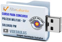 Curso Concurso Polícia Militar – SP – Soldado PM – Videoaulas Pendrive