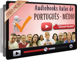 Audiobooks Aulas de Português Nível Médio – MP3 Download