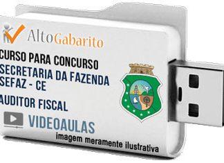 Curso Concurso SEFAZ – CE – Auditor Fiscal – Videoaulas Pendrive