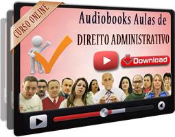 Audiobooks Aulas de Direito Administrativo – MP3 Download
