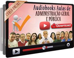 Audiobooks Aulas de Administração Geral e Pública – MP3 Download