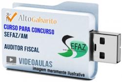 Curso Concurso SEFAZ – AM – Auditor Fiscal – Videoaulas Pendrive
