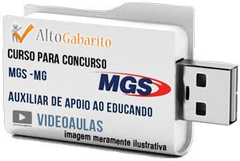 Curso Concurso MGS – MG – Auxiliar Apoio ao Educando – Videoaulas Pendrive