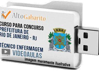 Curso Concurso Prefeitura Rio Janeiro – RJ – Técnico Enfermagem – Videoaulas Pendrive